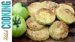 How To Make Fried Green Tomatoes  Hilah Cooking
