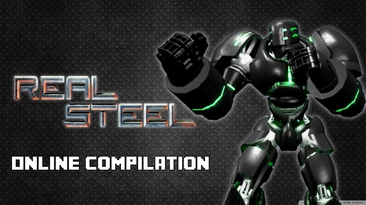 Online Compilation! | Real Steel - YouTube on