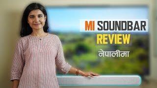 MI Soundbar Nepali Review!