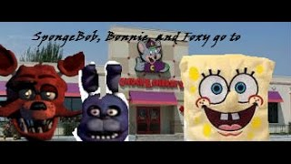 pp movie spongebob bonnie and foxy go to chuck e cheese