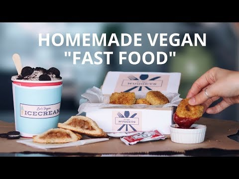 "HOMEMADE VEGAN ""FAST FOOD"""