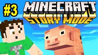 Let's Play Minecraft: STORY MODE: DON'T EAT MY PIGGEH (Part 3)