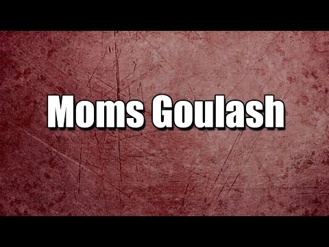 Moms Goulash - MY3 FOODS - EASY TO LEARN