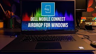Airdrop For Windows!? - Dell Mobile Connect Showcase