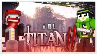 Auf ein neues! - Minecraft : Titan 2 #1 | Fabo