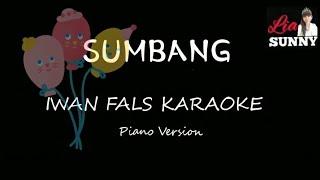 SUMBANG || IWAN FALS KARAOKE || PIANO VERSION
