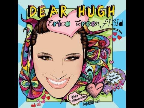 Erica Greenf13ld - Dear Hugh (Jackman)