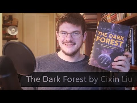 The Dark Forest by Cixin Liu | Review