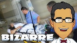 Bizarre ER - Incredible Medical Story, Case Report