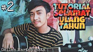 Download lagu Selamat Ulang Tahun - Gellen Martadinata | Tutorial Fingerstyle | Part 2