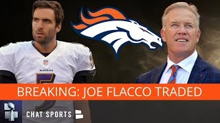 BREAKING: Joe Flacco Traded To The Denver Broncos By The Baltimore Ravens