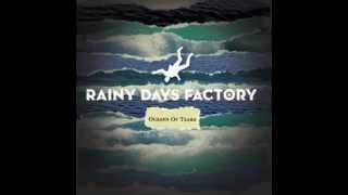 Rainy Days Factory - Oceans Of Tears (ALBUM STREAM)
