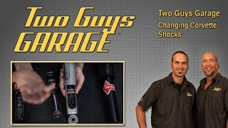 Changing out the Shocks on a Corvette | Two Guys Garage