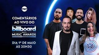 BILLBOARD MUSIC AWARDS 2019 | COMENTÁRIOS AO VIVO