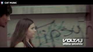 Repeat youtube video Voltaj - Ultima secunda (Official Video)