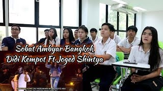 Download lagu SOBAT AMBYAR THAILAND, DIDI KEMPOT DUET JOGED SHINTYA