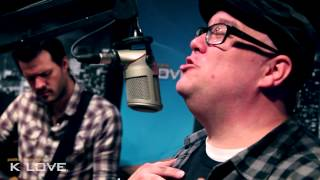 "K-LOVE - Big Daddy Weave ""Redeemed"" LIVE"