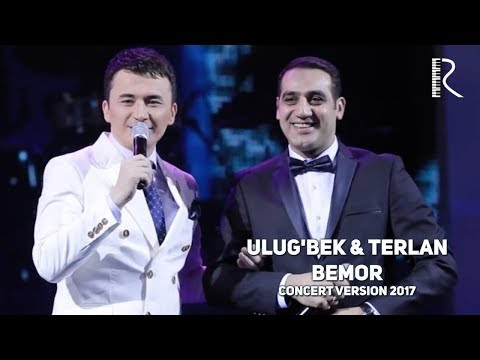 Ulug'bek Rahmatullayev & Terlan Novxani - Bemor | Улугбек ва Терлан - Бемор (concert version 2017)