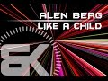 Alen Berg | Like A Child | Official Music Video
