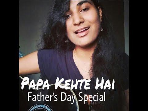 Papa Kehte hai Female | Father's Day Special | Geeta Prajapati