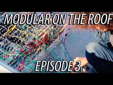 Modular on the Roof 3 - Colin Benders (Kyteman)