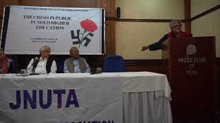 Prof. Ayesha Kidwai on The Crisis in Public Funded Higher Education at JNUTA's Convention