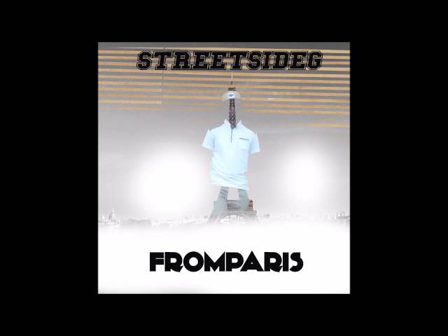 StreetSideG - From Paris (Bright Side V.2) (Prod. By Franyer Beatz)