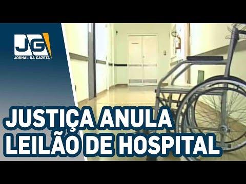 Justiça anula leilão do Hospital Sorocabana