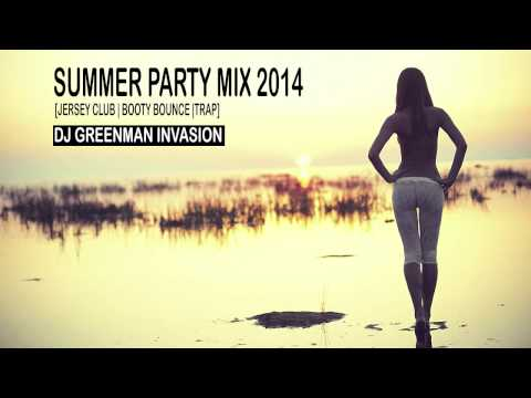 Summer Mix 2014 - Jersey Club - Booty Bounce - Trap