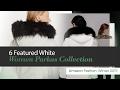 6 Featured White Women Parkas Collection Amazon Fashion, Winter 2017