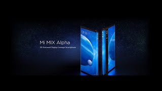 Mi Mix Alpha - 5G Surround Display Concept Smartphone