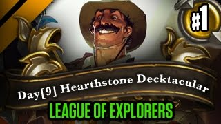 Day[9] HearthStone Decktacular #165 - League of Explorers P1