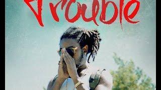 ColtonT - Trouble
