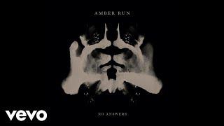 Amber Run - No Answers