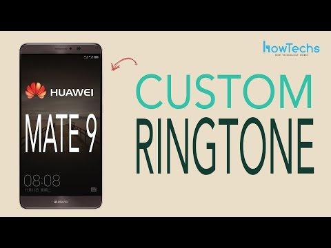 Huawei Mate 9 - How to set Custom Ringtones