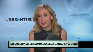 Discussion avec l'ambassadeur canadien à l'ONU
