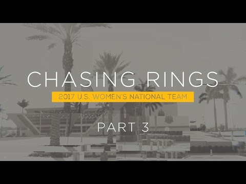 Team USA Spring Premiere | #ChasingRings Part 3