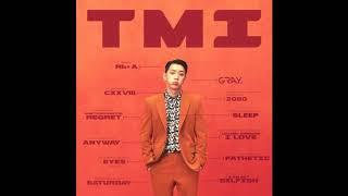Instrumental remake (karaoke version) of gray's tmi. enjoy!