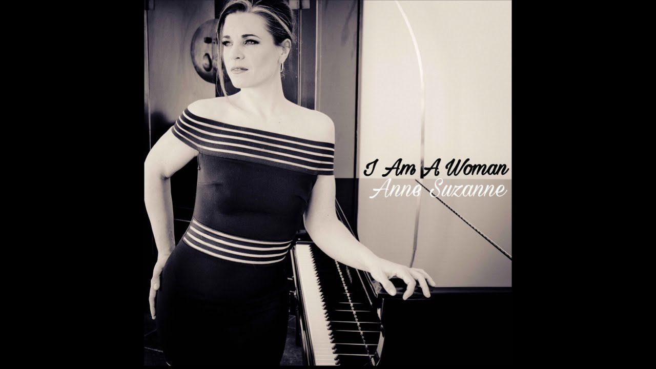 I Am A Woman - Anne Suzanne
