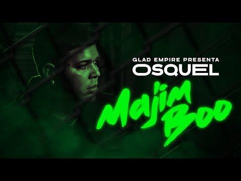 Osquel - Majim Boo (Video Oficial)