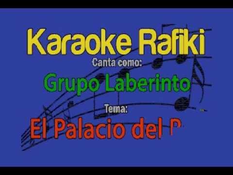 Grupo Laberinto - El Palacio del Rey Karaoke Demo
