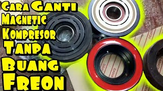 Cara Ganti magnetic clutch toyota avanza
