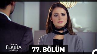 Download Video Adını Feriha Koydum Emir'in Yolu 77. Bölüm MP3 3GP MP4