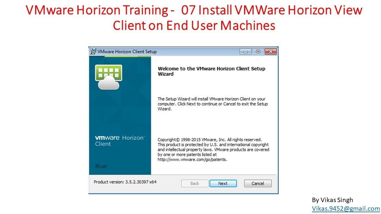 VMware Horizon Training | 07 - Install VMWare Horizon View Client on End  User Machines