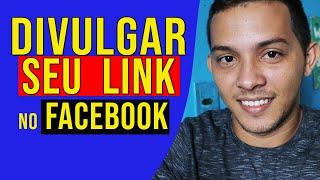 Como Divulgar Seu Link de Afiliado no Facebook 2019 thumbnail