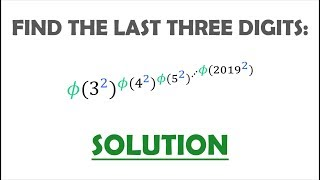 Solution 91: The Last Three Digits of a Phi-Exponent Tower