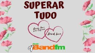 QUEM AMA NÃO ESQUECE/BAND LOVE - Band Fm - 18/11/19 - História da Vânia e Kleber