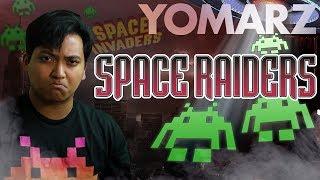 Space Raiders - Yomarz