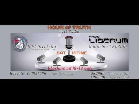 HOUR of TRUTH 4 - OPPT Croatia & Radio Liberum 09.07.2013.