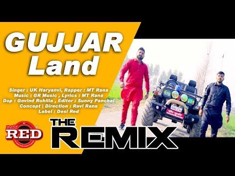 DJ REMIX GUJJAR LAND MT Rana | Kamal Gujjar || New Haryanvi Song 2018